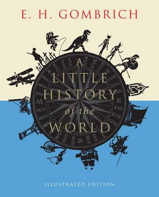 Picture of A Little History of the World : Illustrated Edition