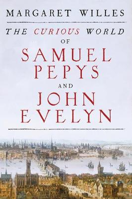 Picture of The Curious World of Samuel Pepys and John Evelyn