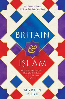 Picture of Britain and Islam : A History from 622 to the Present Day