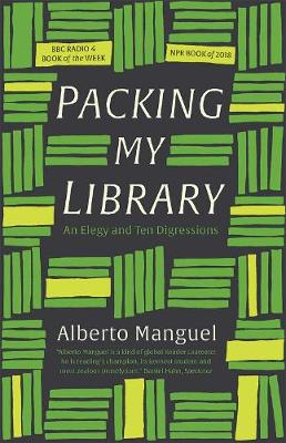 Picture of Packing My Library : An Elegy and Ten Digressions