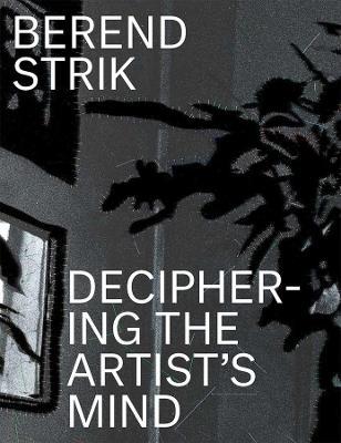 Picture of Berend Strik : Deciphering the Artist's Mind