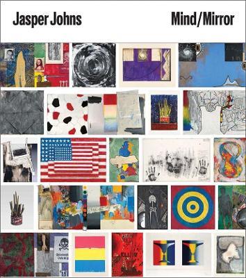 Jasper Johns : Mind/Mirror