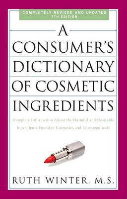Picture of A Consumer's Dictionary Of Cosmetic Ingredients, 7th Edition