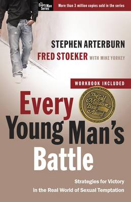 Picture of Every Young Man's Battle (Includes Workbook) : Strategies for Victory in the Real World of Sexual Temptation