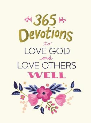 Picture of 365 Devotions to Love God and Love Others Well