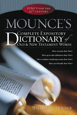 Picture of Mounce's Complete Expository Dictionary of Old and New Testament Words