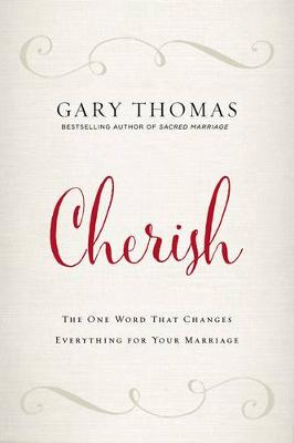Picture of Cherish : The One Word That Changes Everything for Your Marriage