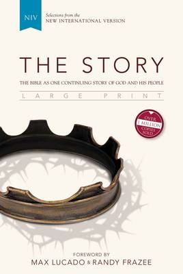 NIV, The Story, Large Print, Hardcover : The Bible as One Continuing Story of God and His People