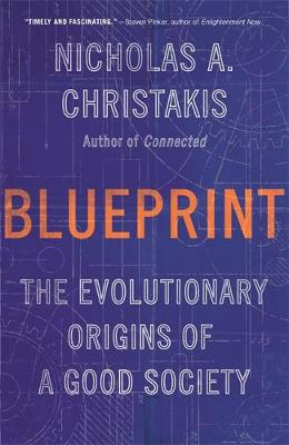 Picture of Blueprint : The Evolutionary Origins of a Good Society
