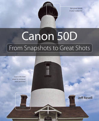 Picture of Canon 50D : From Snapshots to Great Shots