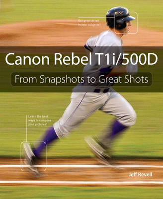 Picture of Canon Rebel T1i/500D : From Snapshots to Great Shots