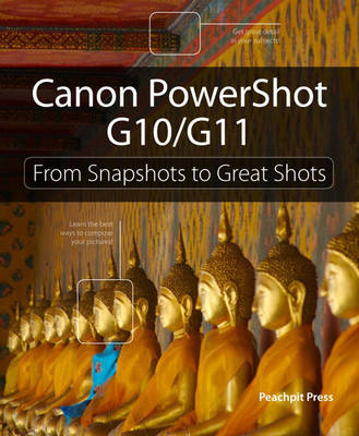 Picture of Canon PowerShot G10 / G11 : From Snapshots to Great Shots