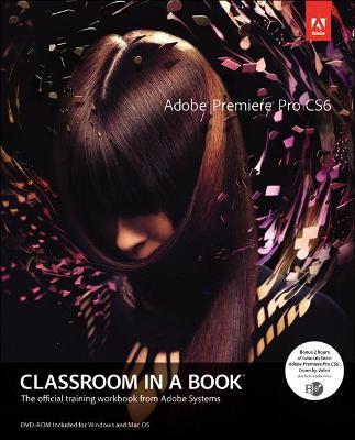 Picture of Adobe Premiere Pro CS6 Classroom in a Book