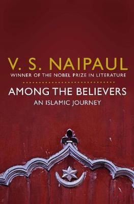 Picture of Among the Believers : An Islamic Journey