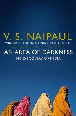 Picture of An Area of Darkness : His Discovery of India