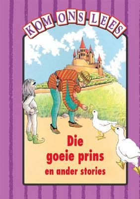"""Picture of """"Die Goeie Prins"""" En Ander Stories - Pers Vlak : Gr 3: Reader"""