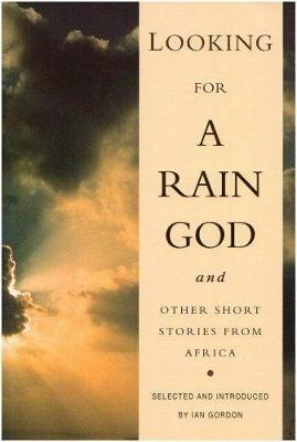 Picture of Looking for a Rain God and Other Short Stories from Africa