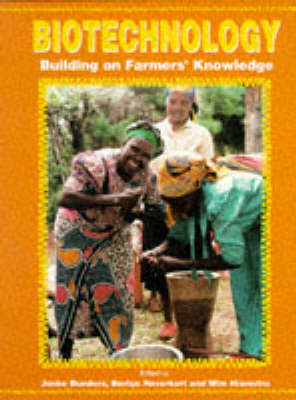 Picture of Biotechnology: Building on Farmers' Knowledge: Farmers' Research, Science and Equity in Agricultural Development