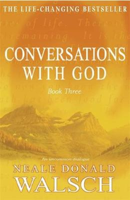 Picture of Conversations with God: An Uncommon Dialogue: Bk. 3
