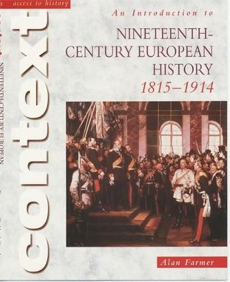 Picture of Access to History Context: An Introduction to 19th-Century European History