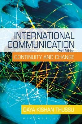 Picture of International Communication : Continuity and Change
