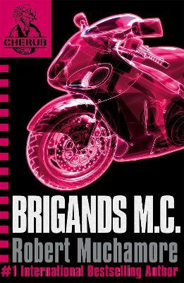 Picture of CHERUB: Brigands M.C. : Book 11