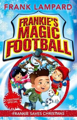 Picture of Frankie's Magic Football: Frankie Saves Christmas : Book 8