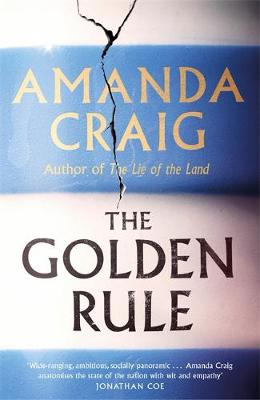 The Golden Rule : Longlisted for the Women's Prize 2021