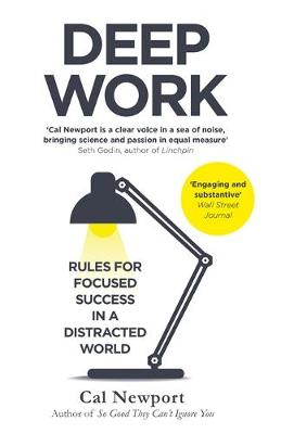 Picture of Deep Work : Rules for Focused Success in a Distracted World