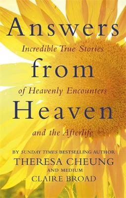 Picture of Answers from Heaven : Incredible True Stories of Heavenly Encounters and the Afterlife