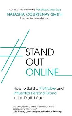 Picture of #StandOutOnline : How to Build a Profitable and Influential Personal Brand in the Digital Age