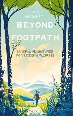 Picture of Beyond the Footpath : Mindful Adventures for Modern Pilgrims