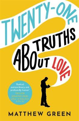 Picture of 21 Truths About Love : from the bestselling author of Memoirs Of An Imaginary Friend