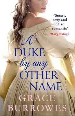 Picture of A Duke by Any Other Name : 'Smart, sexy, and oh-so-romantic' Mary Balogh