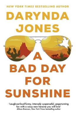 Picture of A Bad Day for Sunshine : 'A great day for the rest of us' Lee Child