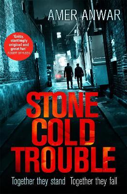 Stone Cold Trouble