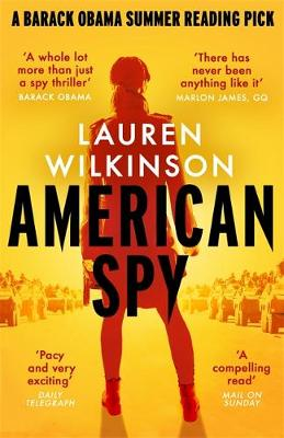 American Spy : a Cold War spy thriller like you've never read before