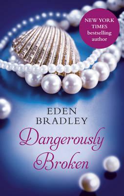 Picture of Dangerously Broken