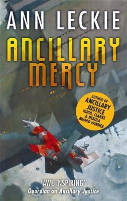 Picture of Ancillary Mercy : The conclusion to the trilogy that began with ANCILLARY JUSTICE