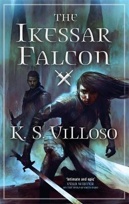 The Ikessar Falcon : Chronicles of the Bitch Queen: Book Two