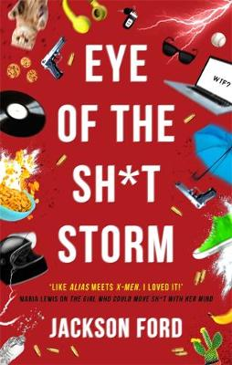 Eye of the Sh*t Storm : A Frost Files novel