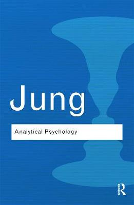Picture of Analytical Psychology : Its Theory and Practice