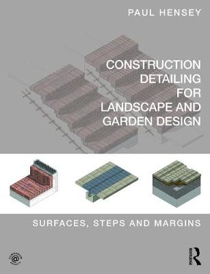 Picture of Construction Detailing for Landscape and Garden Design : Surfaces, steps and margins
