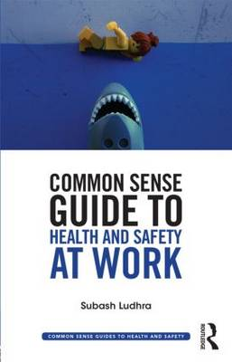 Picture of Common Sense Guide to Health & Safety at Work