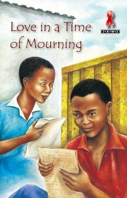 Picture of Junior African Writers Series HIV/Aids Lvl D: Love in a Time of Mourning