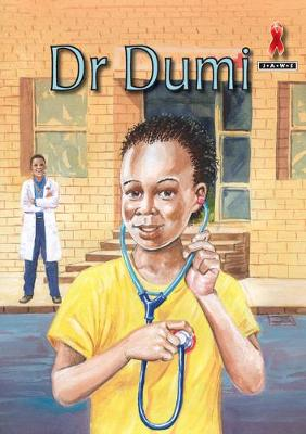 Picture of Junior African Writers Series HIV/Aids: Doctor Dumi: Level B