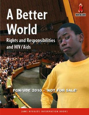 Picture of Junior African Writers Series HIV/Aids: A Better World: Level C