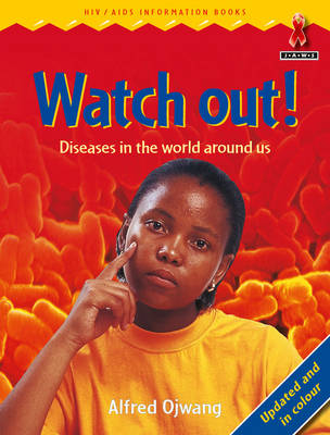 Picture of Junior African Writers Series Discovery: Watch out! Diseases in the world around us