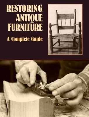 Picture of Restoring Antique Furniture : A Complete Guide