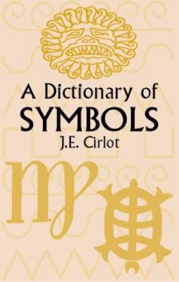 Picture of A Dictionary of Symbols